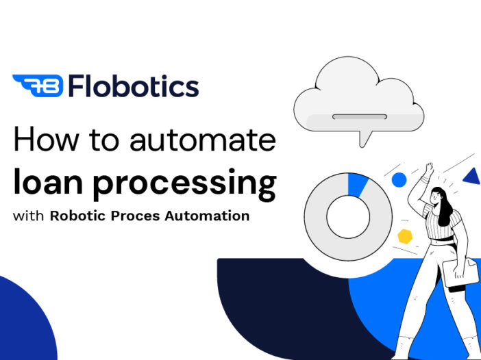 Loan Automating Processing With RPA